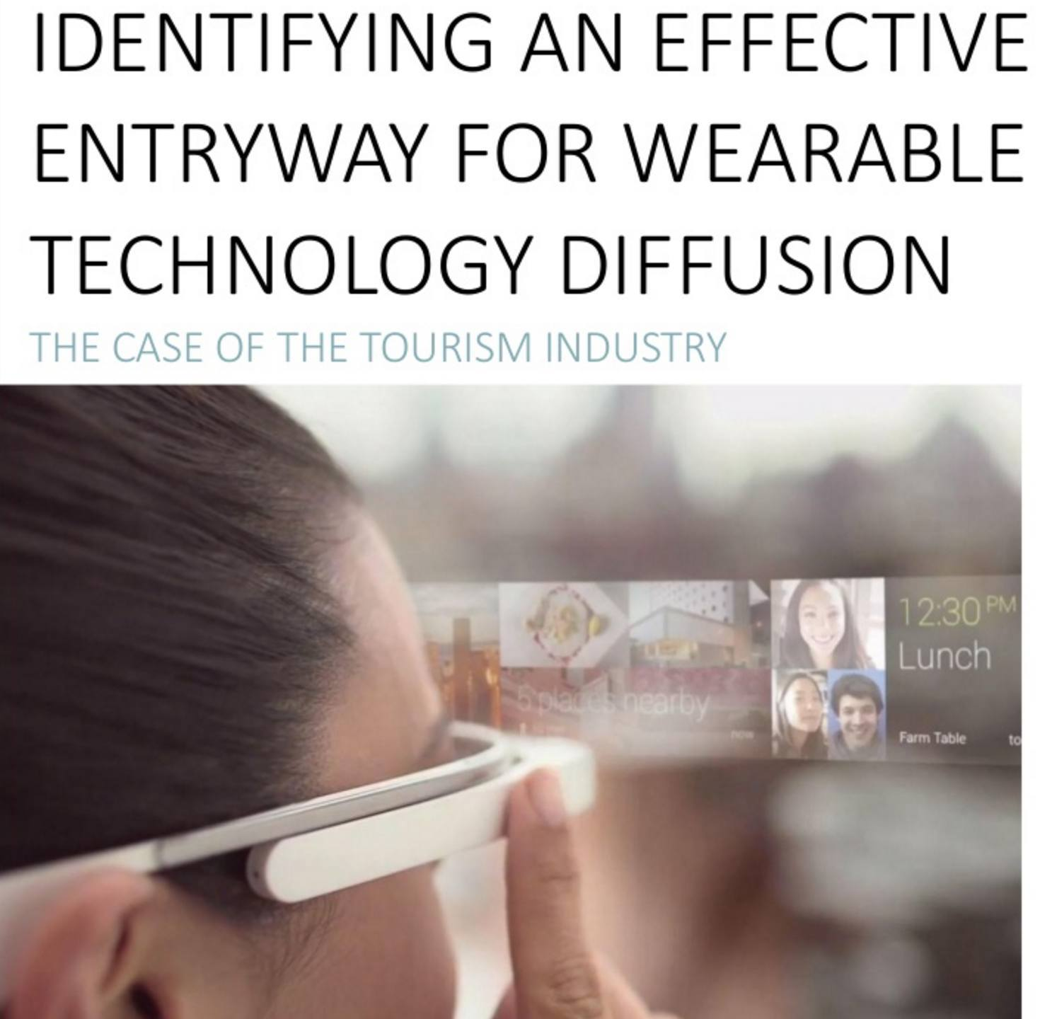 Identifying an effective entryway for wearable technology diffusion